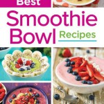 200 Best Smoothie Bowl Recipes