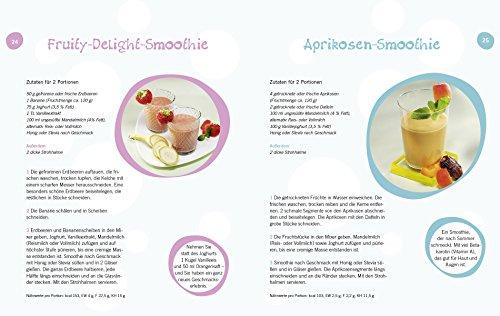 Die besten Smoothies. Powersmoothies, Grüne Smoothies, Fruchtsmoothies, Gemüsesmoothies